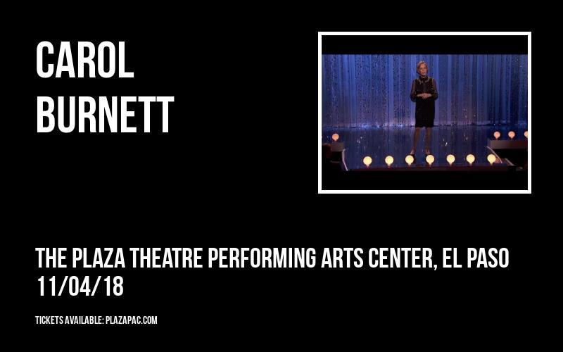 Carol Burnett at The Plaza Theatre Performing Arts Center