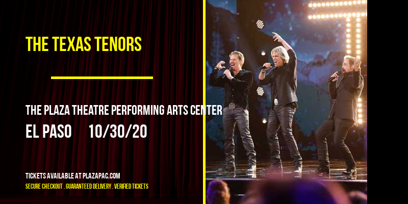 The Texas Tenors at The Plaza Theatre Performing Arts Center