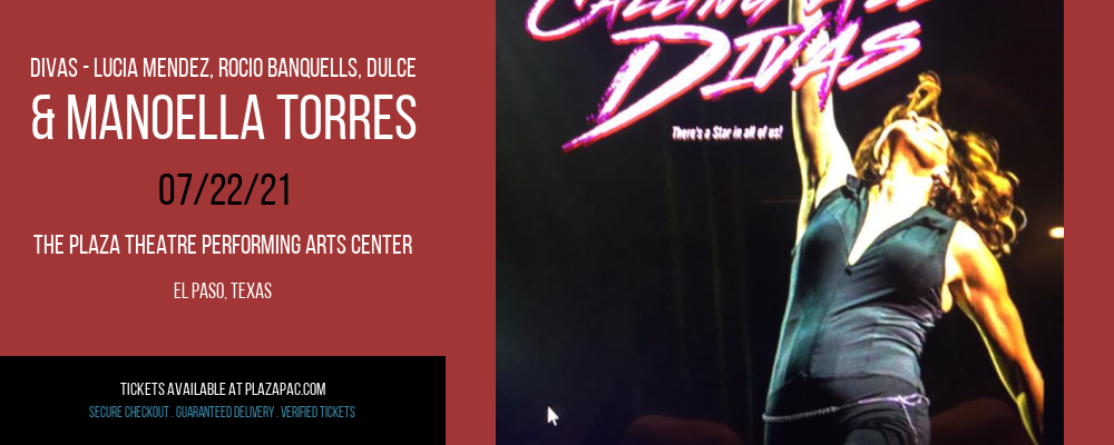 Divas - Lucia Mendez, Rocio Banquells, Dulce & Manoella Torres at The Plaza Theatre Performing Arts Center