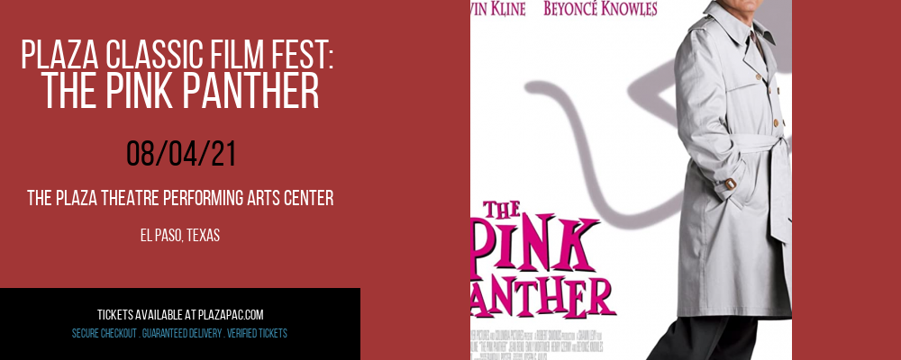 Plaza Classic Film Fest: The Pink Panther at The Plaza Theatre Performing Arts Center