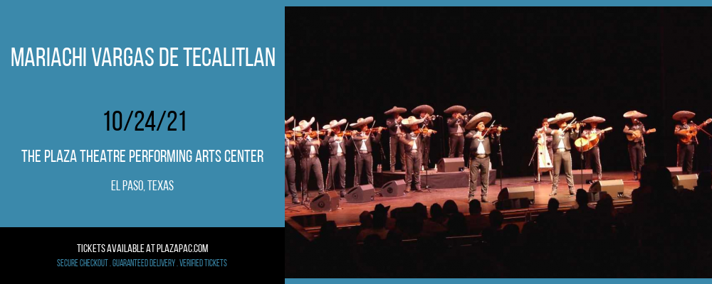 Mariachi Vargas De Tecalitlan at The Plaza Theatre Performing Arts Center