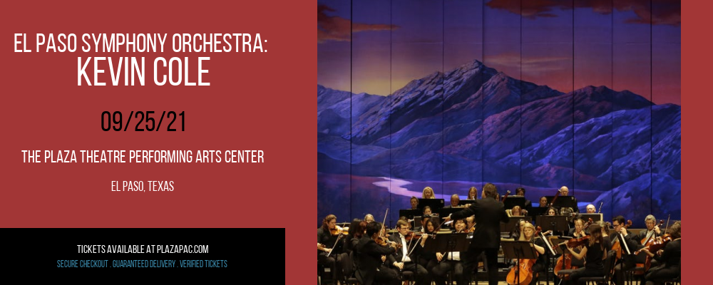 El Paso Symphony Orchestra: Kevin Cole at The Plaza Theatre Performing Arts Center