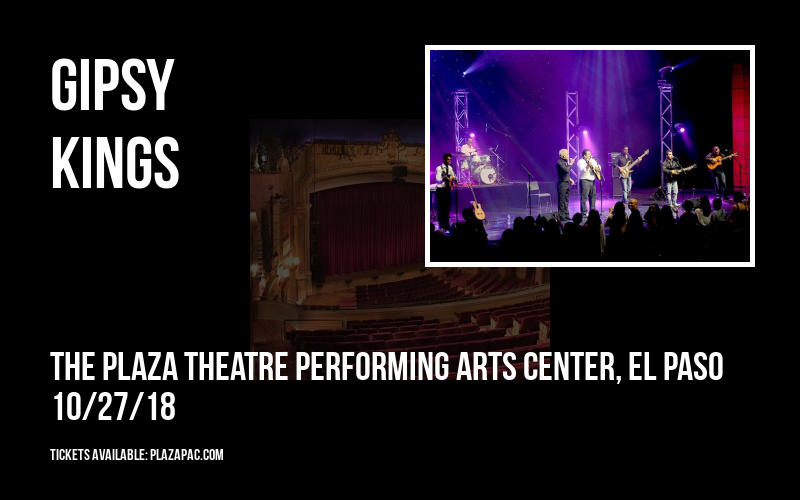 Gipsy Kings at The Plaza Theatre Performing Arts Center