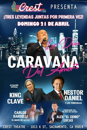 La Caravana Del Amor: Leo Dan, Los Terricolas De Nestor Daniel & King Clave at The Plaza Theatre Performing Arts Center
