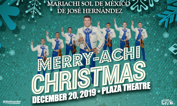 A Merry-achi Christmas at The Plaza Theatre Performing Arts Center
