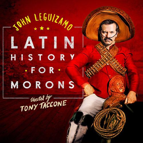 John Leguizamo: Latin History For Morons at The Plaza Theatre Performing Arts Center