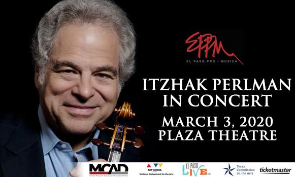 Itzhak Perlman & El Paso Pro-Musica at The Plaza Theatre Performing Arts Center