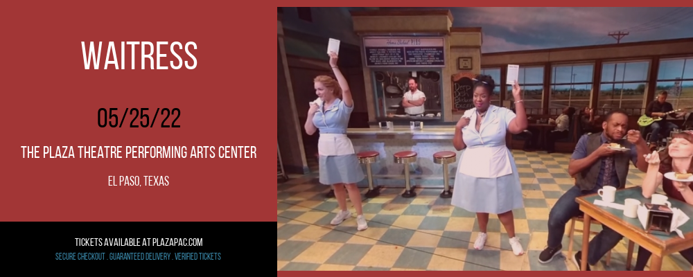 Waitress at The Plaza Theatre Performing Arts Center
