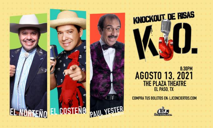 Knockout de Risas: El Costeno, El Norteno & Gustavo Munguia at The Plaza Theatre Performing Arts Center
