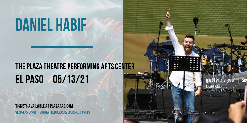 Daniel Habif [POSTPONED] at The Plaza Theatre Performing Arts Center
