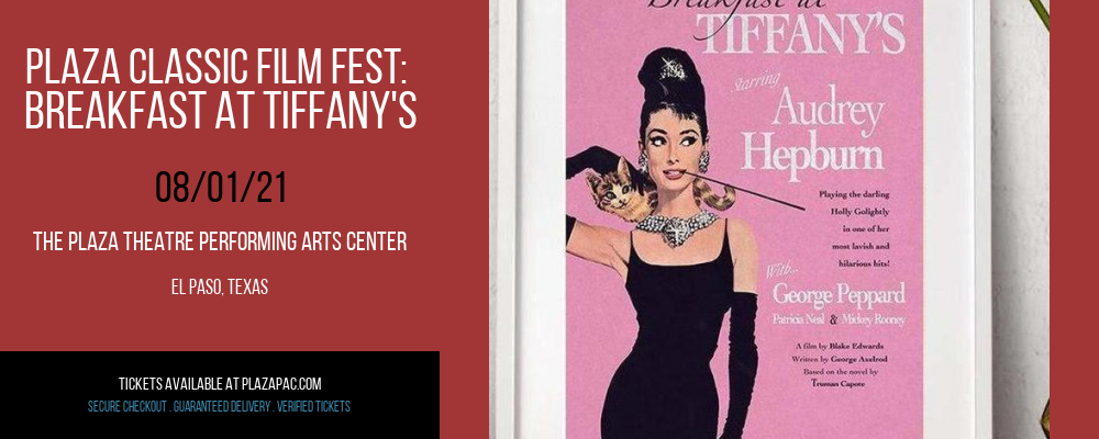 Plaza Classic Film Fest: Breakfast at Tiffany's at The Plaza Theatre Performing Arts Center