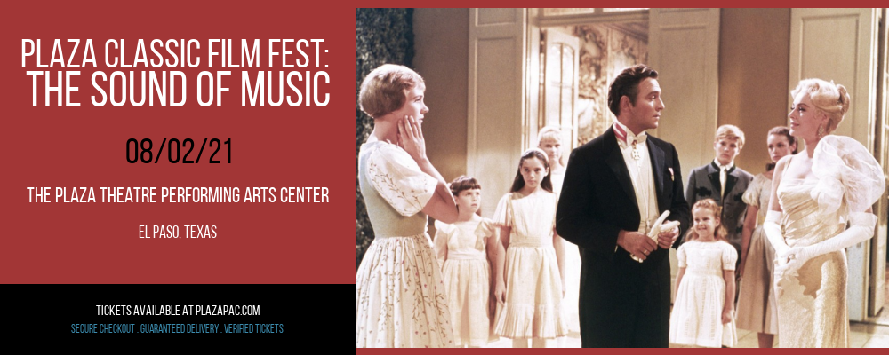 Plaza Classic Film Fest: The Sound of Music at The Plaza Theatre Performing Arts Center